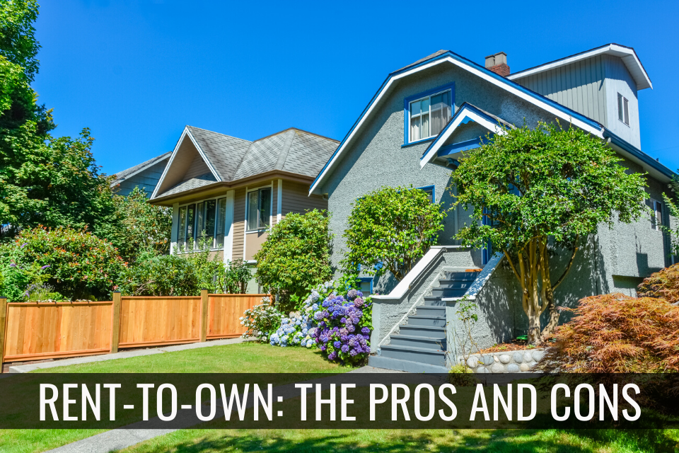 Rent-to-Own Real Estate: The Pros and Cons