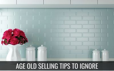Age-Old Real Estate Selling Tips to Ignore