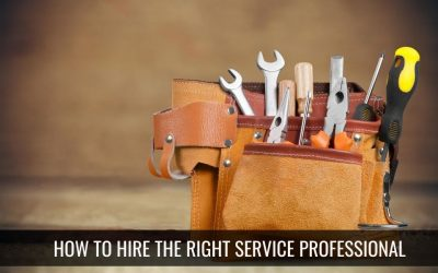 How to Hire the Right Service Professional